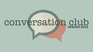 conversation_club_spring16